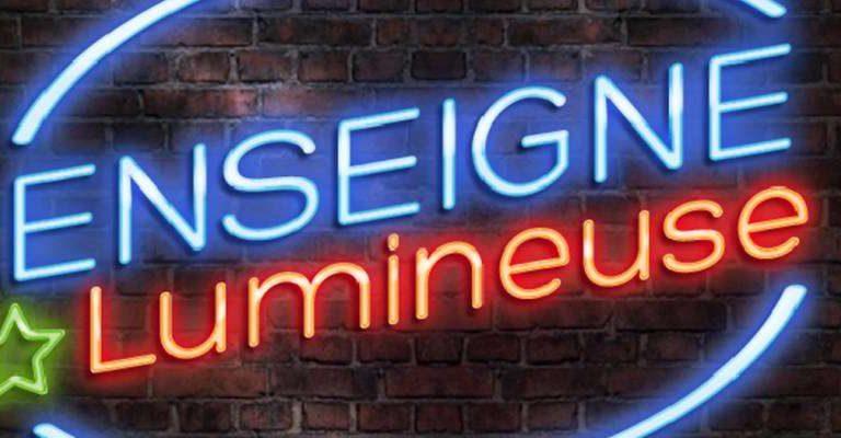 L'enseigne lumineuse : pour une meilleure image de marque